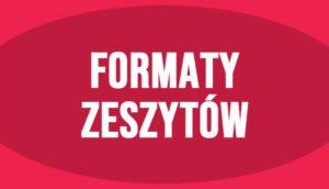 Formaty zeszytów i ich wymiary